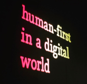 Human-first in a digital world