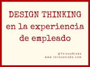 Design Thinking en la experiencia de empleado